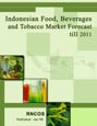 Indonesian Food, Beverages and Tobacco Market Forecast till 2011 Research Report