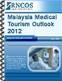 Malaysia Medical Tourism Outlook 2012 Research Report