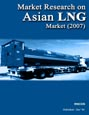 Market Research on Asian LNG Market (2007) Research Report