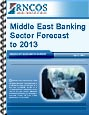 Middle East Banking Sector Forecast to 2013