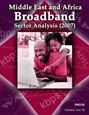 Middle East and Africa Broadband Sector Analysis (2007) Research Report