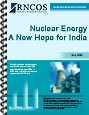 Nuclear Energy - A New Hope for India Research Report