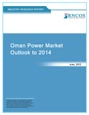 Oman Power Market Outlook to 2014 Research Report