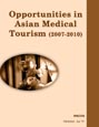 Opportunities in Asian Medical Tourism (2007-2010) Research Report