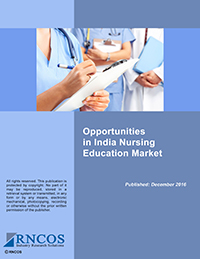 Opportunities in India Nursing Education Market