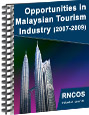 Opportunities in Malaysian Tourism Industry (2007-2009) Research Report