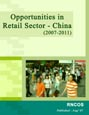 Opportunities in Retail Sector - China (2007-2011)