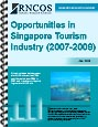 Opportunities in Singapore Tourism Industry (2007-2009)
