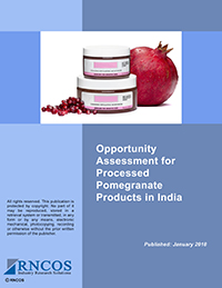 Opportunity Assessment for  Processed Pomegranate Products in India