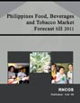 Philippines Food, Beverages and Tobacco Market Forecast till 2011