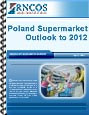 Poland Supermarket Outlook to 2012 Research Report
