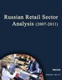 Russian Retail Sector Analysis (2007-2011) Research Report