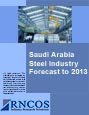 Saudi Arabia Steel Industry Forecast to 2013