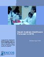 Saudi Arabian Healthcare Forecast to 2015 Research Report