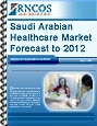 Saudi Arabian Healthcare Market Forecast to 2012 Research Report