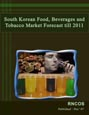 South Korean Food, Beverages and Tobacco Market Forecast till 2011 Research Report