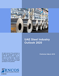 UAE Steel Industry Outlook 2020 Research Report