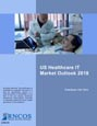 US Healthcare IT Market Outlook 2018 Research Report