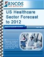 US Healthcare Sector Forecast to 2012