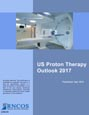 US Proton Therapy Outlook 2017 Research Report