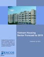 Vietnam Housing Sector Forecast to 2015 Research Report