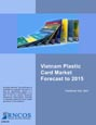 Vietnam Plastic Card Market Forecast to 2015