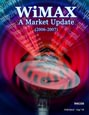 WiMAX - A Market Update (2006-2007) Research Report