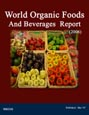 World Organic Foods And Beverages Report (2006) Research Report